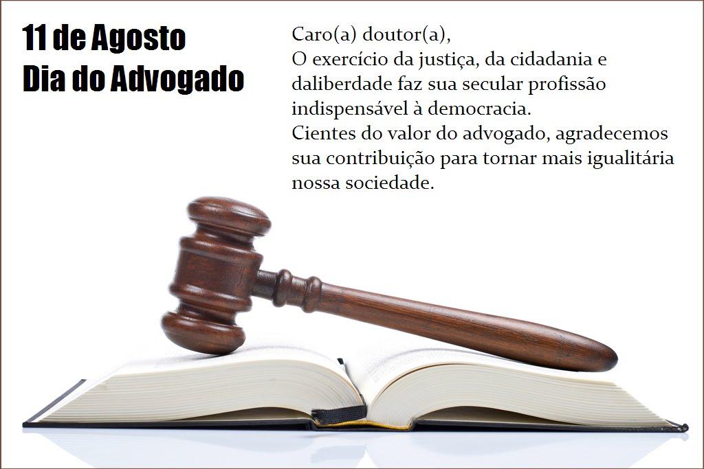 11 De Agosto Dia Do Advogado Neste Dia Nossos Cumprimentos à